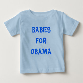 BABIES for OBAMA t shirt  and