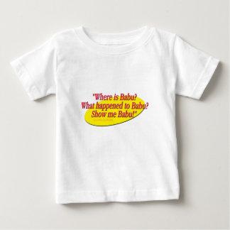 Babu!... Baby T-Shirt
