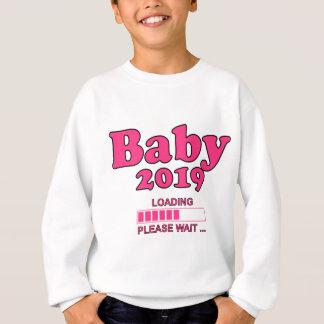 Baby 2019 Is Loading Please WAIT pregnancy Sweatshirt