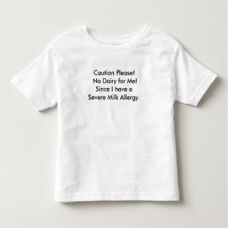 Baby and Toddler Milk Allergy message t-shirt