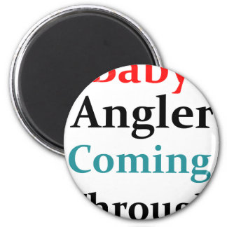 Baby Angler Coming Through 2 Inch Round Magnet