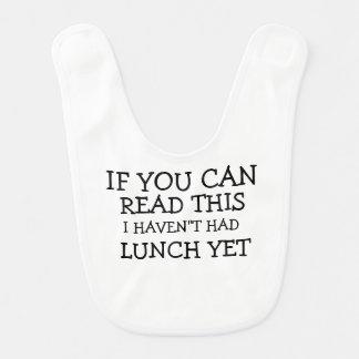Baby Bib: I haven't had lunch yet Bib