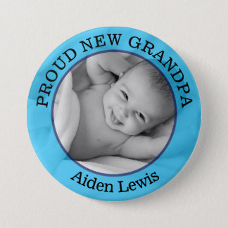 Baby Boy Blue Proud New Grandfather Button