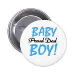 Baby Boy Proud Dad Pinback Button