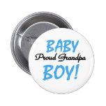 Baby Boy Proud Grandpa Pinback Buttons