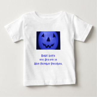 Baby Boys Are Grown In Blue Pumpkin Patches T-shirts