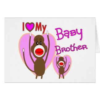 """Baby Brother """"I Love My Baby Brother"""" Card"""