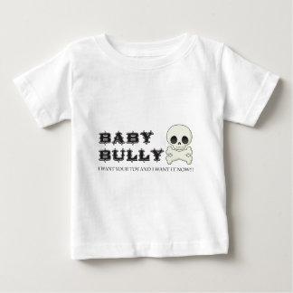 Baby Bully Baby T-Shirt
