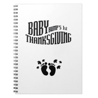 Baby Bump's 1st Thanksgiving pregnant thanksgiving Notebook