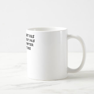 BABY DOES NOT SLEEP BECAUSE IT CANNOT COUNT YET COFFEE MUG