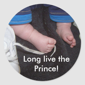 Baby Feet, Long live the Prince! Round Sticker