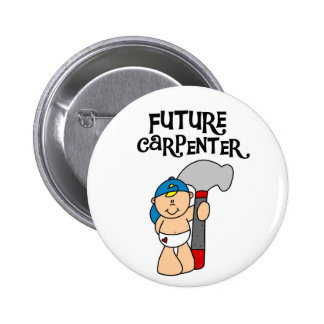 Baby Future Carpenter Tshirts and Gifts Pinback Buttons