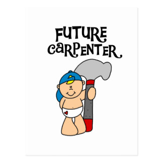 Baby Future Carpenter Tshirts and Gifts Postcard