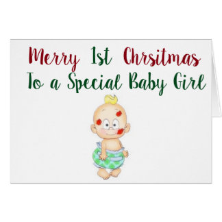 *** BABY GIRL'S*** HAVE ***1st CHRISTMAS*** Card