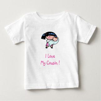 baby, I LoveMy Cousin ! Baby T-Shirt