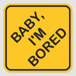 baby im bored baby on board sign parody sticker