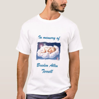baby, In memory of, Braden AllenTerrell T-Shirt