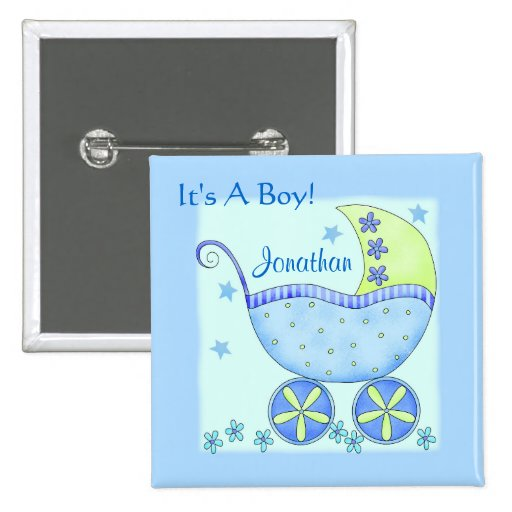 """Baby """"Its A Boy"""" Name Personalized Badge Pin"""