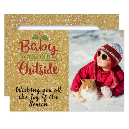 Baby It's Cold/Christmas Quote/2-Sided Personalize Card