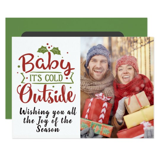 Baby It's Cold/Christmas Quote/Red and Green Card