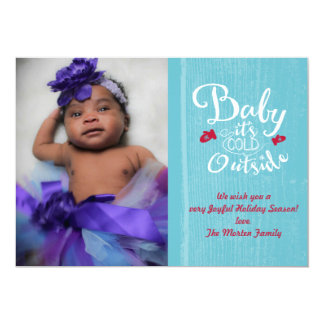 "Baby it's cold outside 5"" x 7"" invitation card"