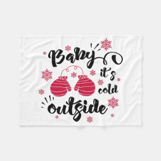 Baby its cold outside cute mittens winter fleece blanket