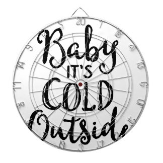 Baby it's Cold Outside Dartboard