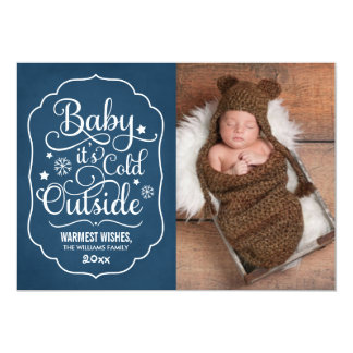 "Baby It's Cold Outside | Holiday Photo Card Navy 5"" X 7"" Invitation Card"