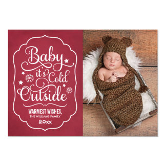 "Baby It's Cold Outside | Holiday Photo Card Red 5"" X 7"" Invitation Card"