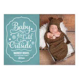 "Baby It's Cold Outside | Holiday Photo Card Teal 5"" X 7"" Invitation Card"