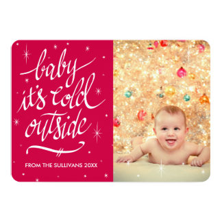 "Baby It's Cold Outside in Red Photo Card 5"" X 7"" Invitation Card"