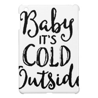Baby it's Cold Outside iPad Mini Cover