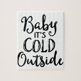 Baby it's Cold Outside Jigsaw Puzzle