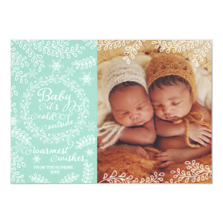 "Baby it's Cold Outside Mint Holiday Photo Card 5"" X 7"" Invitation Card"