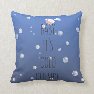 Baby, it's cold outside - Navy Blue Christmas Throw Pillow