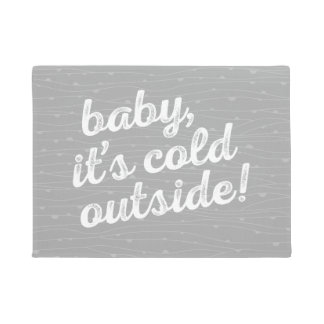 baby, it's cold outside! on wavy pattern doormat