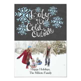"Baby It's Cold Outside One Photo Christmas Card 5"" X 7"" Invitation Card"