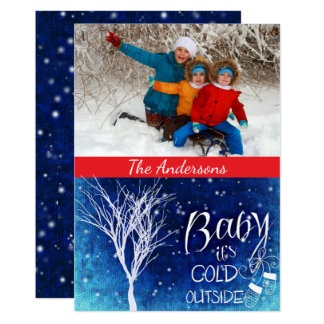 Baby It's Cold Outside Photo Card