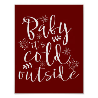 Baby Its Cold Outside Pretty Red & White Christmas Poster