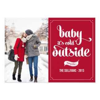 Baby It's Cold Outside Script Holiday Photo Card