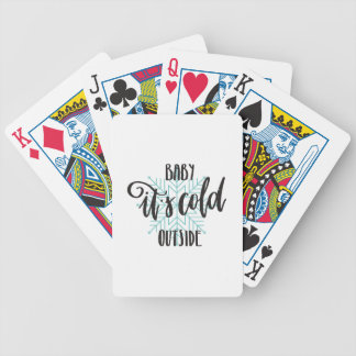 Baby Its Cold Outside Snowflake - Modern Lettering Bicycle Playing Cards