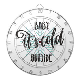 Baby Its Cold Outside Snowflake - Modern Lettering Dartboard