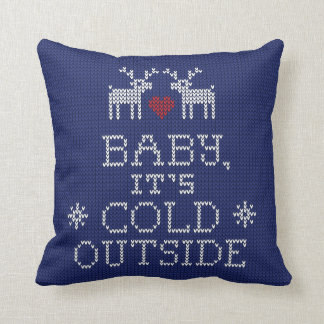 Baby, It's Cold Outside Sweater Knit Pillow