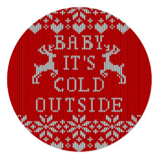 "Baby It's Cold Outside Ugly Sweater red Style 5.25"" Square Invitation Card"
