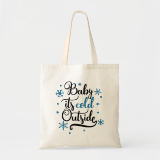 Baby It's Cold Outside Winter Tote Bag