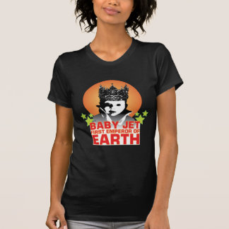 Baby Jet first Emperor of Earth T-Shirt