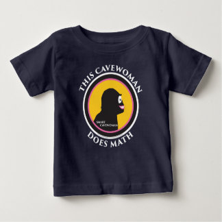 Baby Lap T-Shirt This Smart Cavewoman Does Math