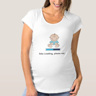 Baby loading (boy) maternity T-Shirt