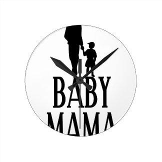 Baby mama(1) round clock
