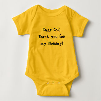 Baby New Born Tshirt Dear God thank you  Mommy